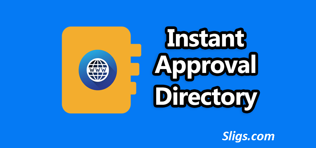 Instant Approval Web Directory Sites